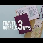 3 Easy Travel Journal Ideas - Travel Channel