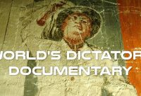 Who are World's Dictators