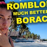 Is ROMBLON better than BORACAY? Philippines Vlog