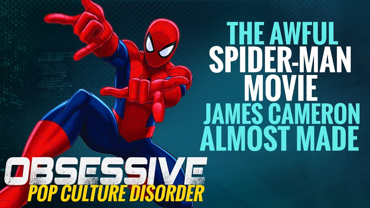 The Awful Spider-Man Movie James Cameron Almost Made