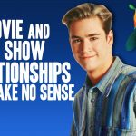 3 Movie and TV Show Relationships That Make No Sense - Obsessive Pop Culture Disorder