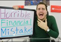 5 HORRIBLE Financial Mistakes! Are you making these Financial Mistakes?