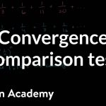 Worked example: direct comparison test | Series | AP Calculus BC | Khan Academy