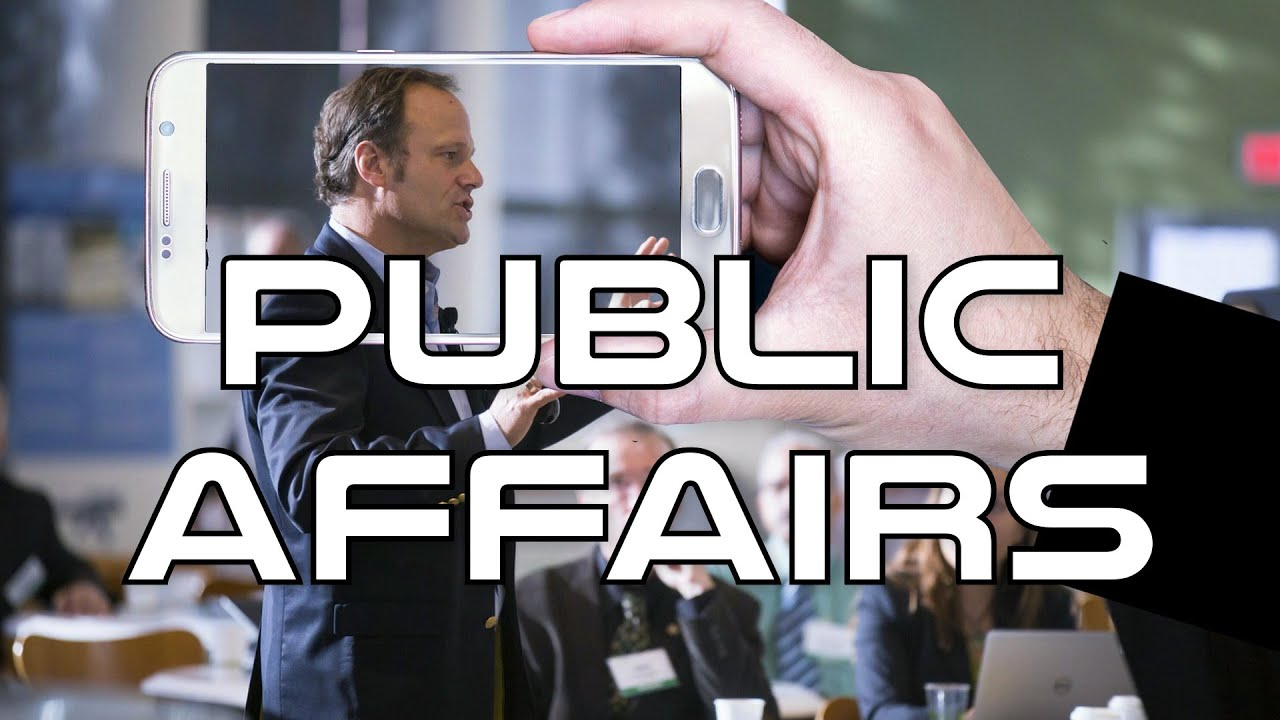 Public Affairs Explained - What is Public Affairs